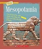 Mesopotamia (A True Book)