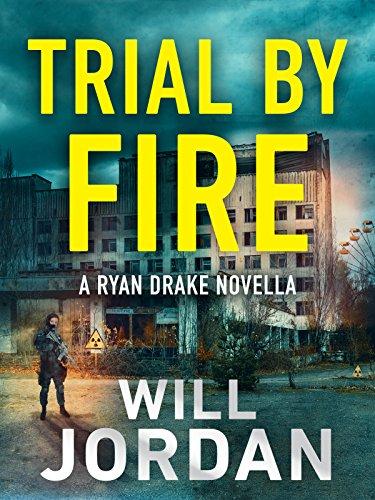 Trial by Fire: A Ryan Drake Novella
