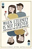 When Eternity is Not Forever: A Devotional for the LDS Divorced