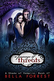 A Shade of Vampire 47: A Passage of Threats by [Forrest, Bella]