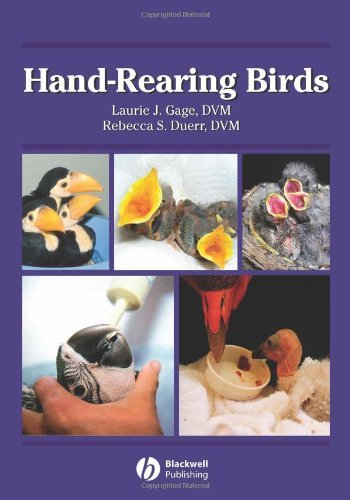 By Laurie J. Gage - Hand-Rearing Birds