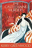 The Castlemaine Murders: A Phryne Fisher Mystery (Phryne Fisher Mystery 13)