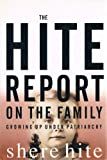 The Hite Report on the Family : Growing up under Patriarchy, Hite, Shere, 0802115705