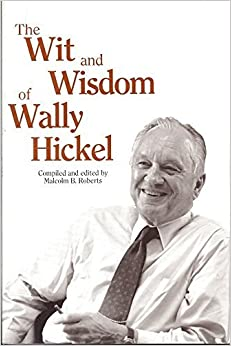 Book The Wit and Wisdom of Wally Hickel (1995-04-03)