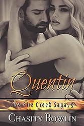 Quentin (The Fire Creek Saga Book 5)