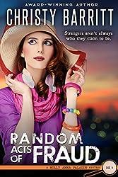 Random Acts of Fraud (Holly Anna Paladin Mysteries Book 5)