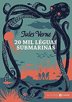 20 mil léguas submarinas: edição bolso de luxo (Clássicos Zahar) por [Verne, Jules]