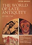 The World of Late Antiquity, 150-750, Brown, Peter, 0155976338