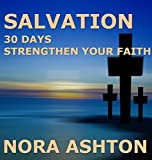 SALVATION: 30 Days: Strengthen Your Faith