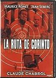 La Ruta De Corinto (Import Movie) (European Format - Zone 2) (2011) Jean Seberg; Maurice Ronet; Christian M