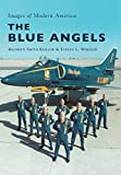 img - for The Blue Angels (Images of Modern America) book / textbook / text book