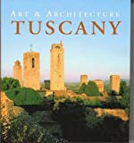 Art and Architecture Tuscany, Anne Mueller von der Haegen and Ruth Strasser, 3833114878