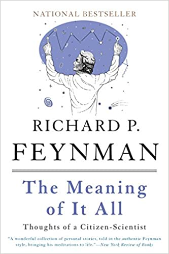 The meaning of it all thoughts of a citizen scientist richard p the meaning of it all thoughts of a citizen scientist kindle edition fandeluxe Gallery