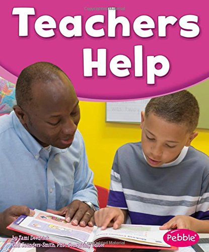 (Teachers Help (Our Community Helpers))