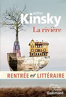 La rivière, Kinsky, Ester