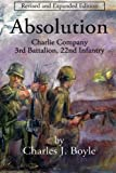img - for Absolution: Charlie Company, 3rd Battalion, 22nd Infantry book / textbook / text book