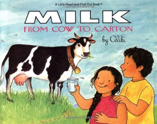 Milk from Cow to Carton (Let's Read-And-Find-Out Science (Paperback)) by Rd Find out (1-Aug-1992) Paperback