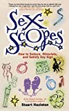 img - for Sexscopes: How to Seduce, Stimulate, and Satisfy Any Sign by Stuart Hazleton (2001-05-08) book / textbook / text book