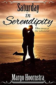 Saturday In Serendipity by [Hoornstra, Margo]