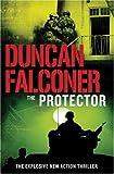 Protector, Duncan Falconer, 184744010X