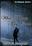 download ebook what dreams may come: in dreams, book 1 pdf epub