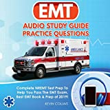 EMT Audio Study Guide Practice Questions: Complete Nremt Test Prep to Help You Pass the EMT Exam, Best EMT Book & Prep of 2019! -  Kevin Collins