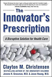 Understanding the us health services system fourth edition the innovators prescription a disruptive solution for health care fandeluxe Images