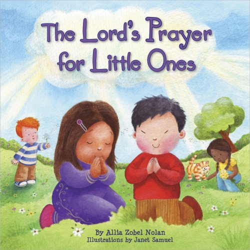 The Lord's Prayer for Little Ones