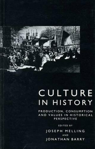 Read Culture in History: Production, Consumption and Values in Historical Perspective [K.I.N.D.L.E]
