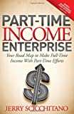 Part Time Income Enterprise, Jerry Scicchitano, 1614483639