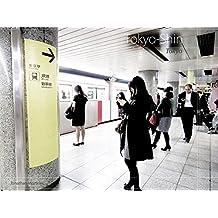 Tokyo-Shin: Tokyo (French Edition)