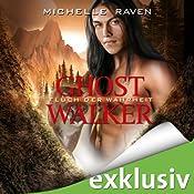 Fluch der Wahrheit (Ghostwalker 4) | Michelle Raven