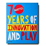 Mattel: 70 years of innovation and play By Assouline Books