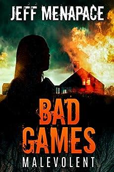 """""EXCLUSIVE"""" Bad Games: Malevolent - A Dark Psychological Thriller (Bad Games Series Book 4). LOTTERY nuevo Language tiempo rekao"