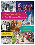 From Seven Rivers to Ten Thousand Lakes: Minnesota's Indian American Community