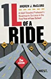 McClurg's 1L of a Ride : A Well-Traveled Professor's Roadmap to Success in the First Year of Law School, 2d, McClurg, Andrew J., 0314283056