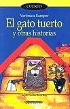 img - for El Gato Tuerto Y Otras Historias (Coleccion Corcel) (Spanish Edition) book / textbook / text book