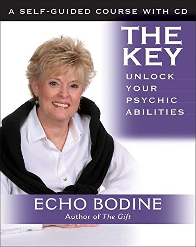 The Key: Unlock Your Psychic Abilities: With Meditation CD pdf epub