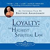 img - for Loyalty: The Highest Spiritual Law: An Informal Talk by Brother Anandamoy book / textbook / text book