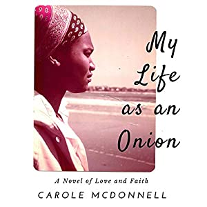 My Life as an Onion Audiobook