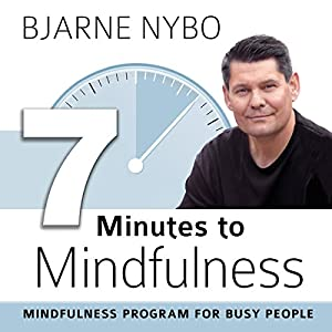 7 Minutes to Mindfulness Audiobook