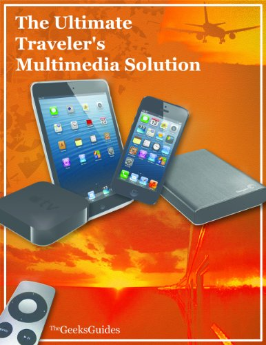 The Ultimate Traveler's Multimedia (Multimedia Solution)