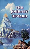 The Journey Upward, Flower A. Newhouse, 0910378150