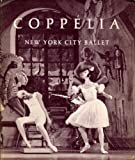 img - for Coppelia: New York City Ballet book / textbook / text book