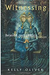 Witnessing: Beyond Recognition Paperback