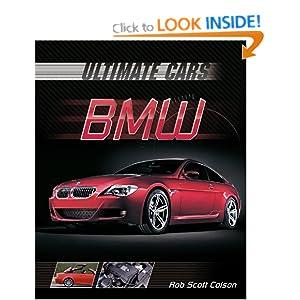 Bmw (Ultimate Cars) Robert Scott Colson