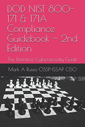 DOD NIST 800-171 & 171A  Compliance Guidebook  ~ 2nd Edition: The Definitive Cybersecurity Guide