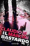 Il Bastardo: Ein Mafia-Thriller