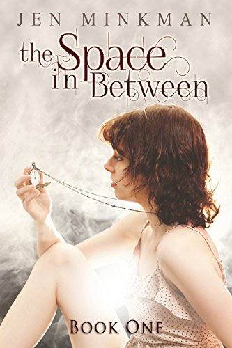 The Space In Between - Book 1: (Paranormal Romance)