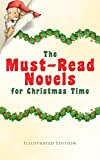 img - for The Must-Read Novels for Christmas Time (Illustrated Edition): The Wonderful Life, Little Women, Life and Adventures of Santa Claus, The Christmas Angel, ... Gables, Little Lord Fauntleroy, Peter Pan  book / textbook / text book